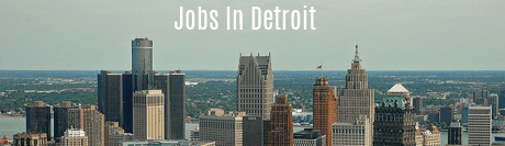 Jobs in Detroit