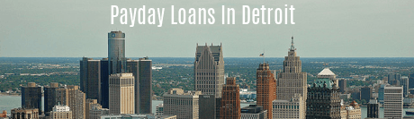 Payday Loans in Detroit
